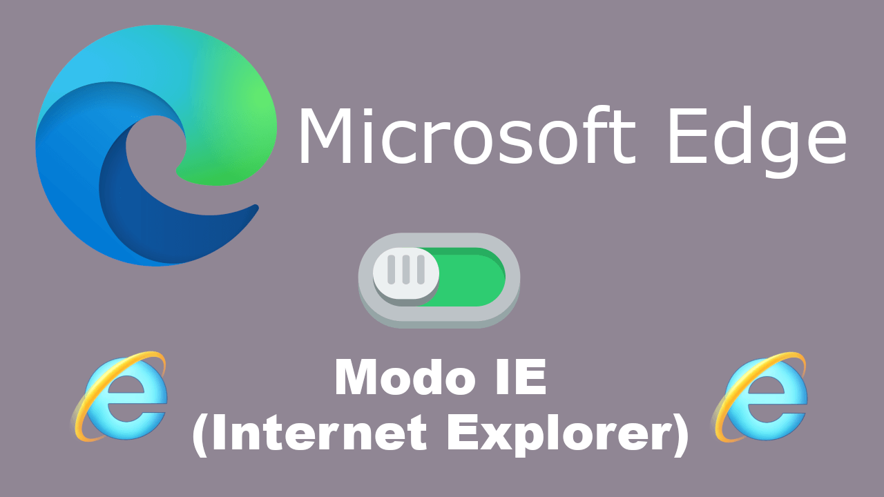 compatibilidad de Internet Explorer en Microsoft Edge