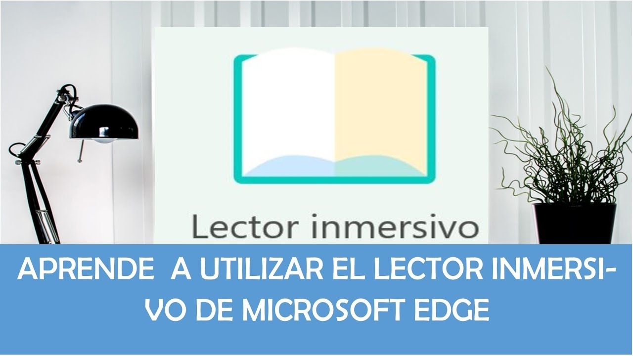 lector inmersivo en Microsoft Edge